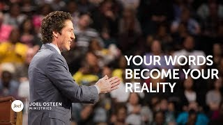 Video Your Words Become Your Reality - Joel Osteen MP3, 3GP, MP4, WEBM, AVI, FLV Agustus 2018