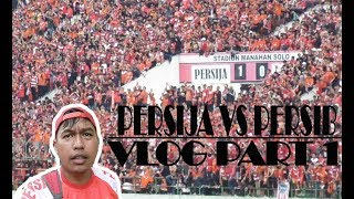 Video LAGA PANAS VLOG PART 1 PERSIJA VS PERSIB LIGA1 STD. MANAHAN 3.11.2017 MP3, 3GP, MP4, WEBM, AVI, FLV November 2017