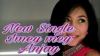 Imey mey Anjay (official music) Video