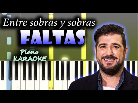 Antonio Orozco - Entre Sobras Y Sobras Me Faltas   KARAOKE Piano / Tutorial / Cover