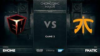 [RU] EHOME vs Fnatic, Game 2, The Chongqing Major UB Round 1