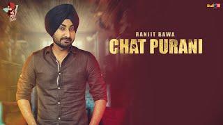 Download Lagu Ranjit Bawa: CHAT PURANI(Lyric Video Song) | Jassi X | Dhiman Productions |Latest Punjabi Song 2016 Mp3
