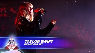 Video Taylor Swift - '...Ready For It?' (Live At Capital's Jingle Bell Ball 2017) MP3, 3GP, MP4, WEBM, AVI, FLV Juli 2018