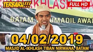 Video Ceramah Terbaru Ustadz Abdul Somad Lc, MA - Masjid Al-Ikhlash Tiban, Nirwana MP3, 3GP, MP4, WEBM, AVI, FLV Mei 2019