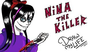 Video NINA THE KILLER | Draw My Life MP3, 3GP, MP4, WEBM, AVI, FLV November 2017