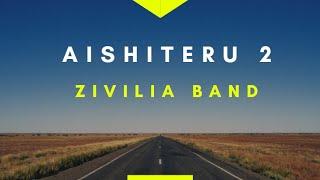 Video Aishiteru 2 - Zivilia [Lirik] MP3, 3GP, MP4, WEBM, AVI, FLV Desember 2018