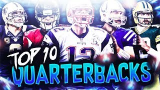 Ranking the Top 10 NFL Quarterbacks! MUT GAMEPLAY LATER TONIGHT LIL N!GGAS! INSTAGRAM - https://www.instagram.com/cullenburgerytTWITTER -  http://www.twitter.com/cullenburgarBusiness Contact: CULLENBURGERYT@Gmail.comTWITCH - http://www.twitch.tv/cullenburger top 10 nfl