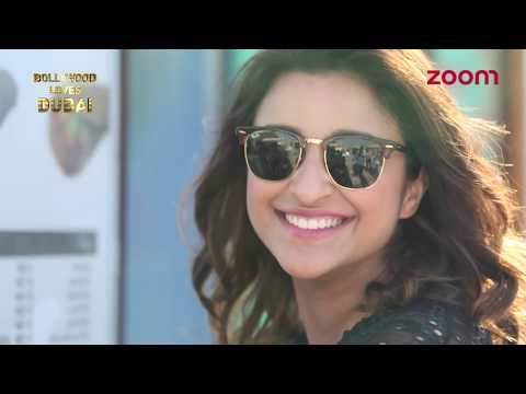 Parineeti Chopra-Bollywood Loves Dubai | Exclusive
