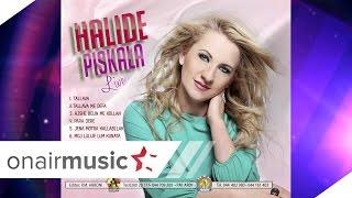 Halide Piskala - Ajshe belin me kollon