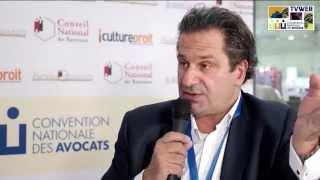 Interview réalisée lors de la Convention Nationale des Avocats