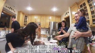 Download lagu Ulang Tahun Amy Mike Mr Manis Pedas Happy Makan Wings Buatan Saya No Resep Mp3