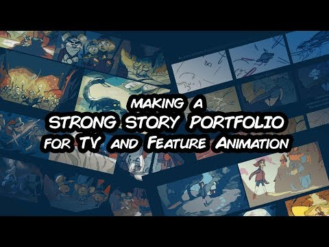 Tips for Making a Story Portfolio for Feature and TV Animation