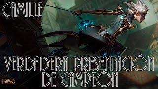 Verdadera Presentación de Campeones Camille
