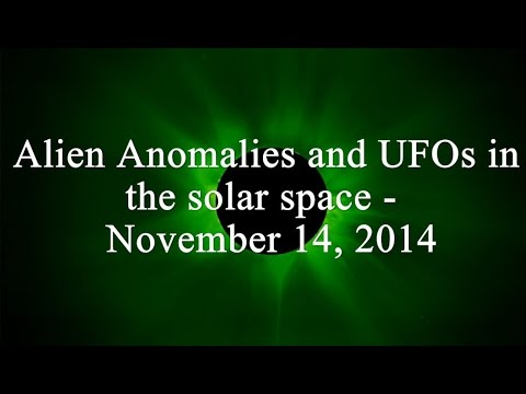 Alien Anomalies and UFOs in the solar space – November 14, 2014