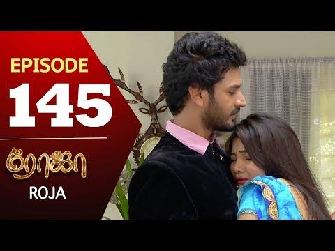 ROJA Serial | Episode 145 | Priyanka | SibbuSuryan | SunTV Serial |Saregama TVShows