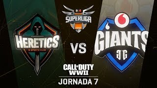 TEAM HERETICS VS VODAFONE GIANTS - SUPERLIGA ORANGE COD - JORNADA 7 - #SuperligaOrangeCOD7
