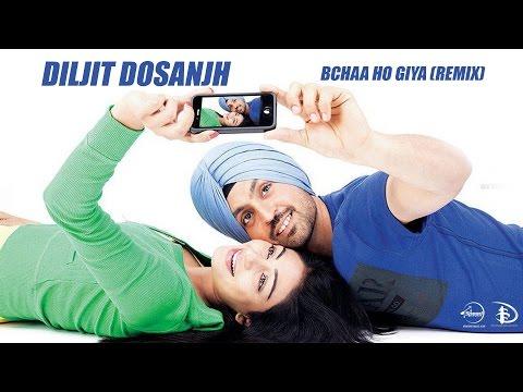 Bchaa Ho Giya Remix | Diljit Dosanjh | Jatt & Juli