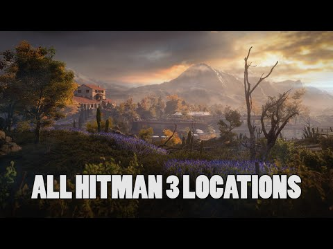 All Hitman 3 locations revealed