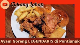 Video Makan Ayam Goreng LEGENDARIS di Pontianak - Tukang Lahap MP3, 3GP, MP4, WEBM, AVI, FLV Juni 2019