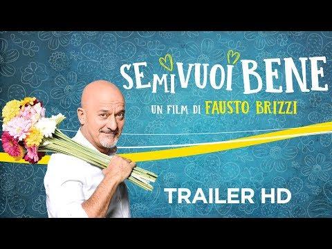 Preview Trailer Se mi vuoi bene, trailer ufficiale