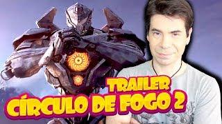 Video CÍRCULO DE FOGO 2   TRAILER COMENTADO MP3, 3GP, MP4, WEBM, AVI, FLV Juli 2018
