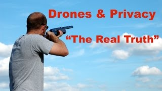 "Video Drones and Privacy ""The Real Truth"" MP3, 3GP, MP4, WEBM, AVI, FLV Januari 2019"