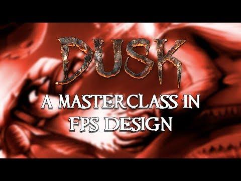 DUSK - A Masterclass in FPS Design