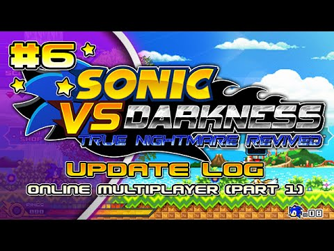 Sonic vs Darkness - Online Multiplayer (Part 1) [Update Log #6]