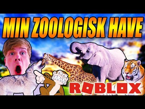 MIN EGEN ZOOLOGISK HAVE - DANSK ROBLOX - [#1]