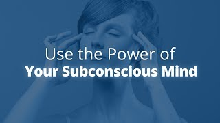 The Power of the Subconscious Mind | Jack Canfield