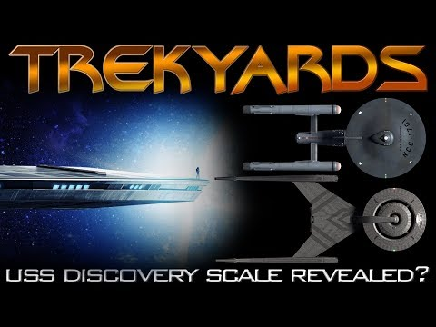 USS Discovery Scale Revealed? - Trekyards Analysis