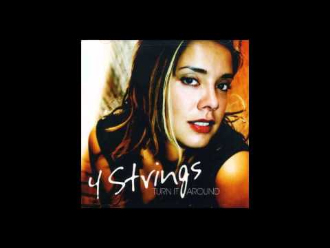 4 Strings - Until You Love Me