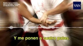 El relato de una joven víctima de una violación múltiple en San Fermín