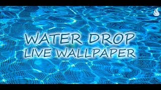 Water Drop Live Wallpaper YouTube video