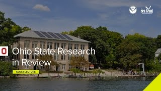 Stone Lab Guest Lecture: Ohio State Research in Review