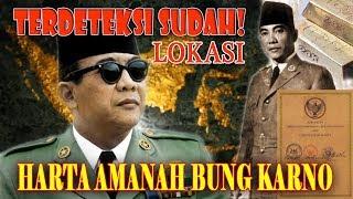 Download Video TERDETEKSI SUDAH! LOKASI HARTA AMANAH BUNG KARNO, Ternyata Ada Di.... MP3 3GP MP4