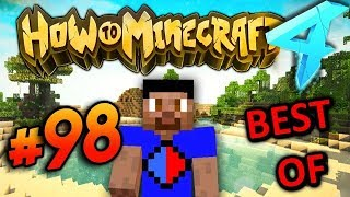BEST OF! - HOW TO MINECRAFT S4 #98