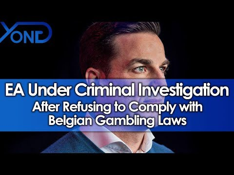 EA Under Criminal Investigation After Refusing to Comply with Belgian Gambling Laws (видео)