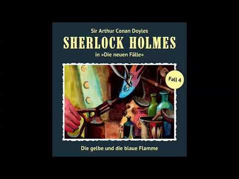 Sherlock Holmes - Die neuen Fälle, Fall 04: Die gelbe und die blaue Flamme (Komplettes Hörspiel)