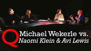 Michael Wekerle Talks Climate Change With Naomi Klein&Avi Lewis