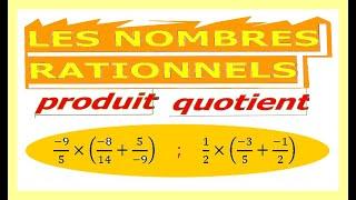 Maths 4ème - Les nombres rationnels Produit et Quotient Exercice 19