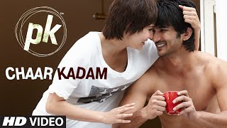 'Chaar Kadam' – PK (Video Song) | Sushant Singh Rajput & Anushka Sharma