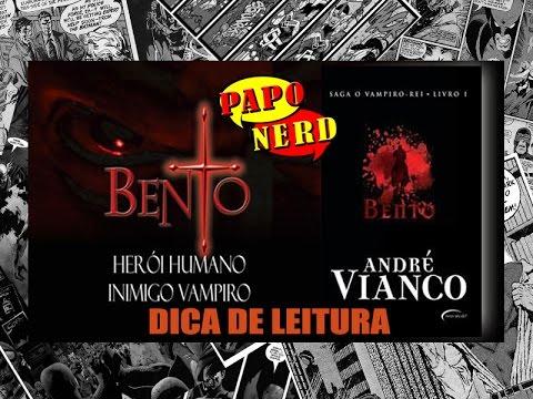 Dica de Leitura: A Saga O Vampiro Rei - Livro um - BENTO   #PN.30