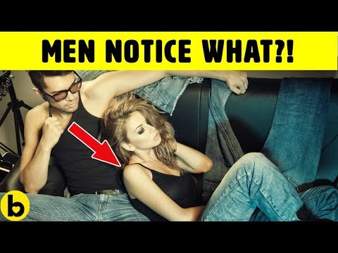 24 Things Men Notice About Women