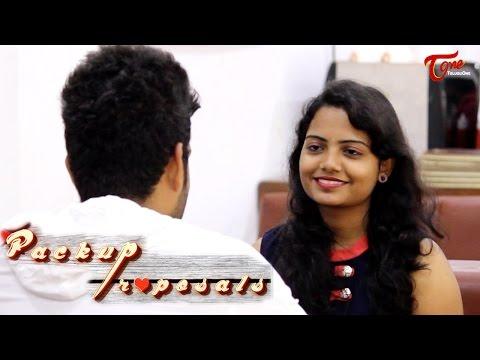 Packup Proposals   Telugu Short Film 2016   Directed by Sravani Reddy