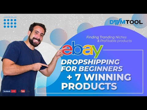 eBay Drop Shipping For Beginners Tips + Get 7 Winning Products!