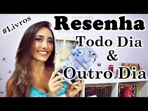 Resenha dos livros ? Todo Dia & Outro Dia | Fernanda Rebello