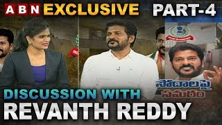 Exclusive Discussion with Congress Leader Revanth Reddy After IT Raids | Part 4 | ABN Telugu
