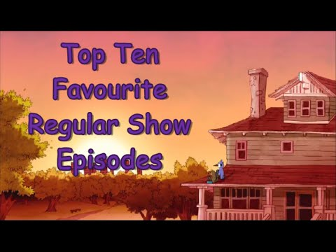 Top 10 Favourite Regular Show Episodes - Part 1 (10-6)
