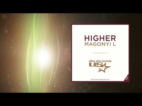 Magonyi L - Higher (Radio Edit)